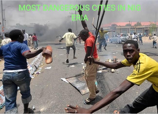 most dangerous cities in Nigeria